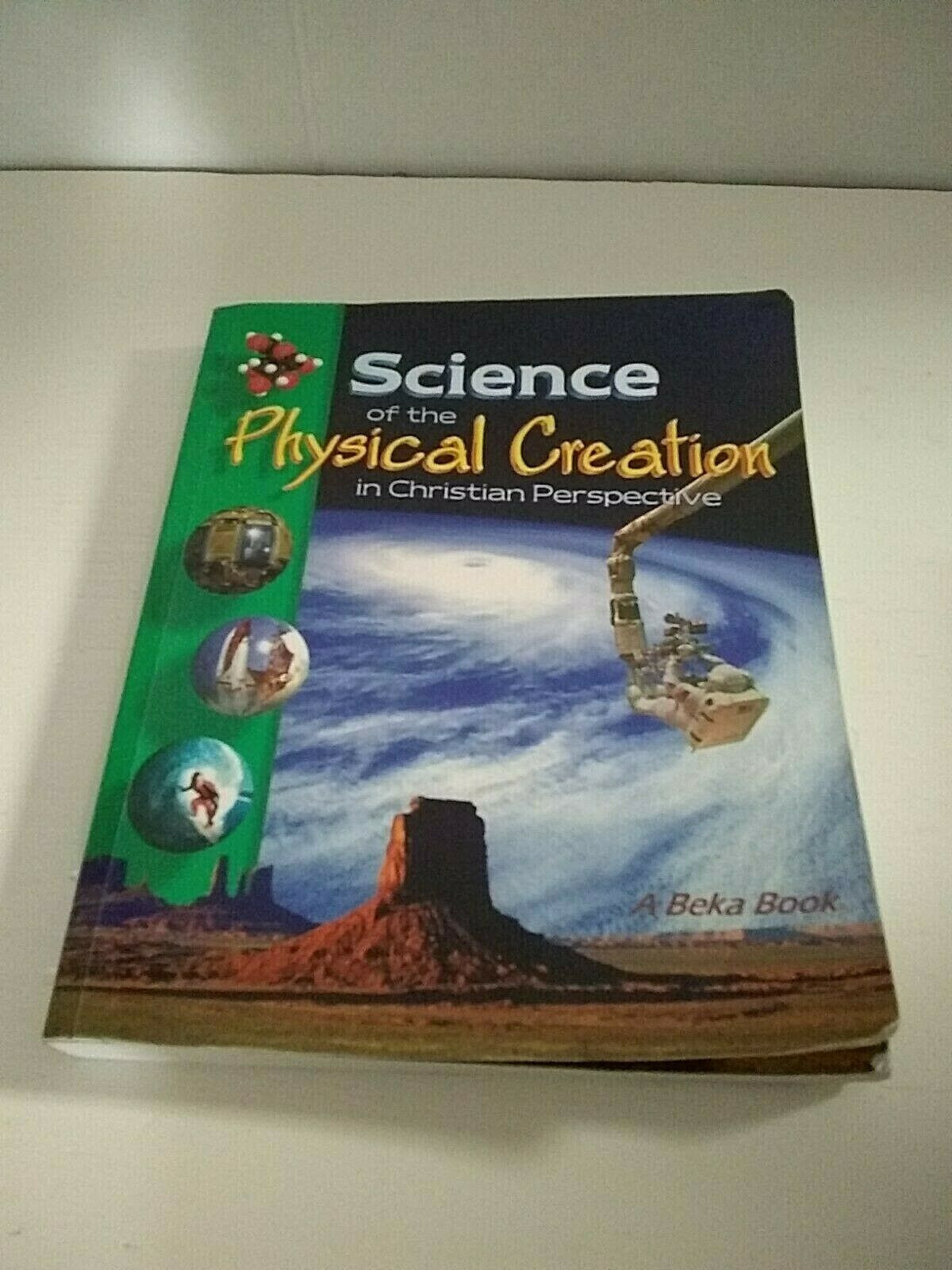 Abeka 6th Grade Science Abeka Science Of the Physical Creation Student Textbook