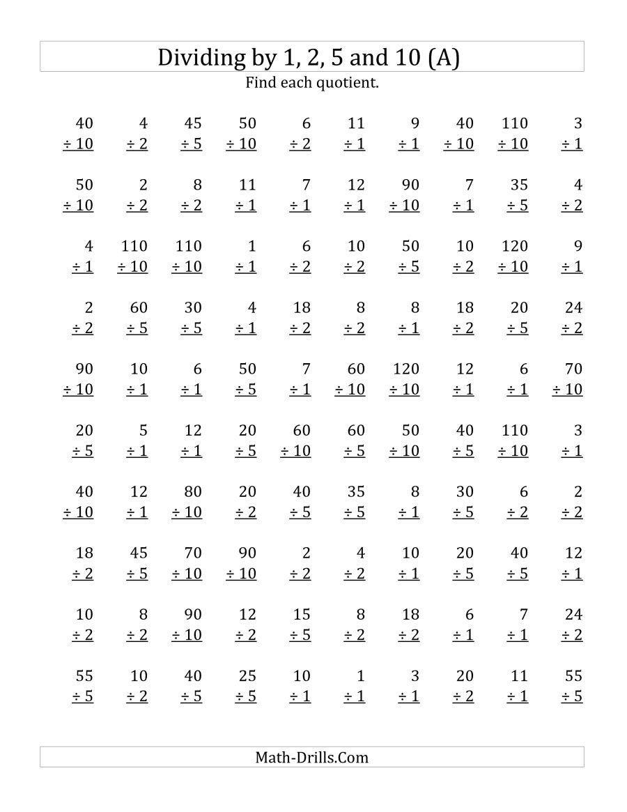 Division Worksheets for Grade 2 the Dividing by 1 2 5 and 10 Quotients 1 to 12 A Math