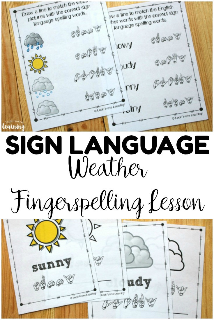 Sign Language Printable Worksheets Weather asl Coloring Pages Look We Re Learning