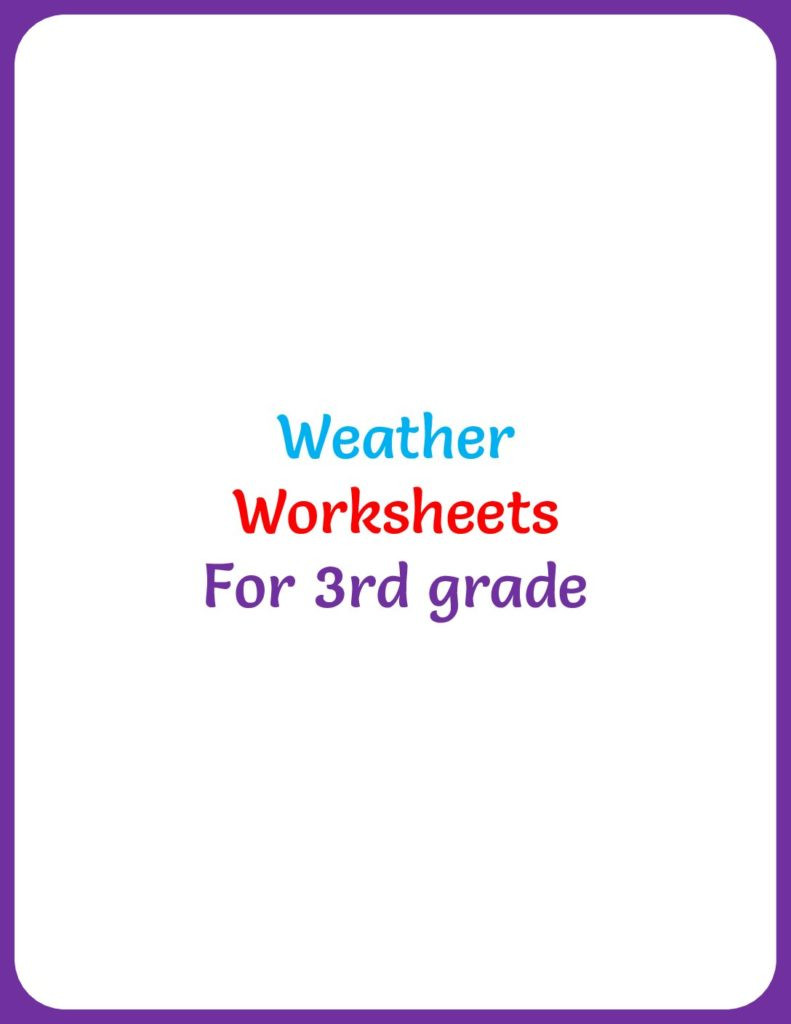 Weather Worksheets for 3rd Grade Weather Worksheets for Grade 3 Your Home Teacher