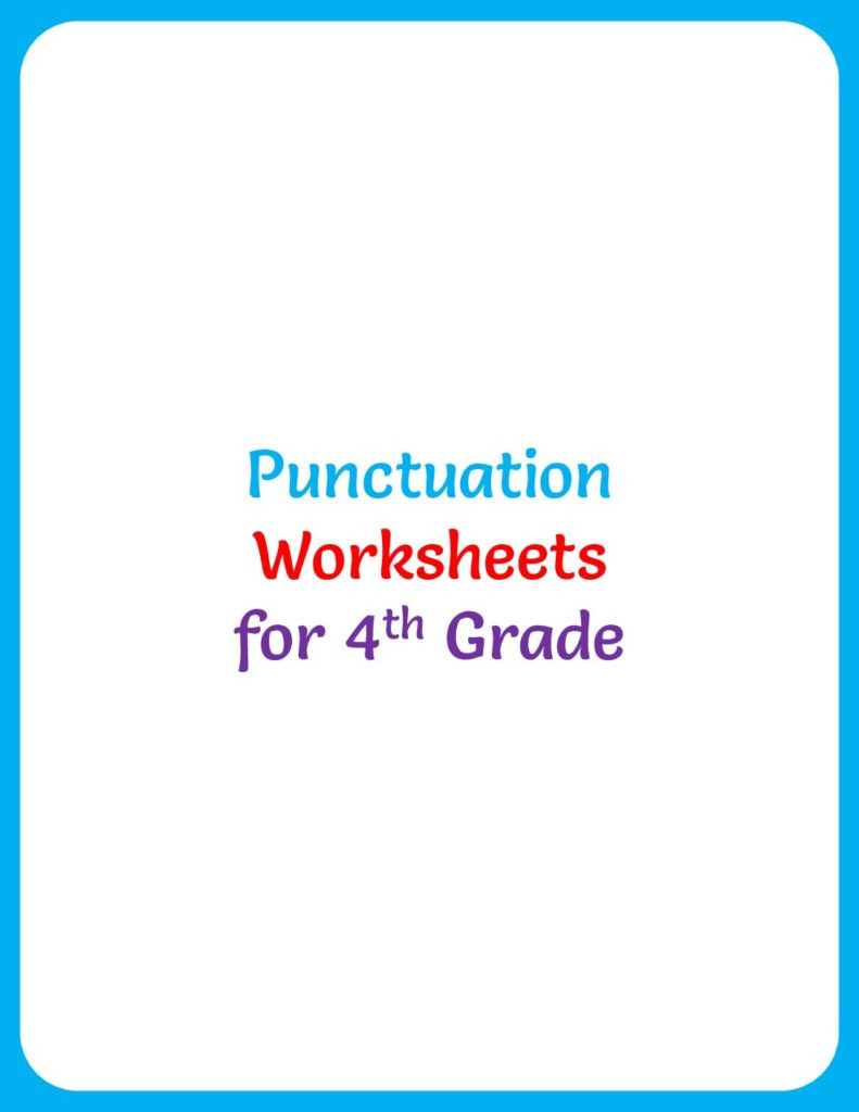 Commas Worksheet 4th Grade Punctuation Worksheet for 4th Grade Your Home Teacher