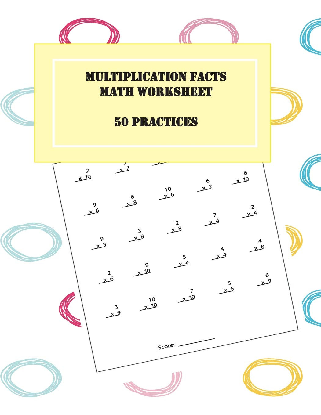 Grocery Store Math Worksheets Multiplication Facts Math Worksheet 50 Practice Scholastic